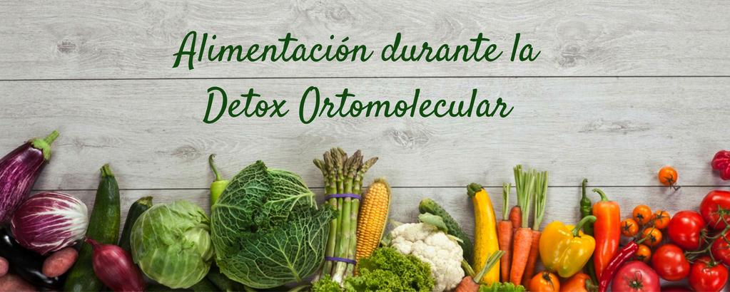 Dieta ortomolecular detoxificante I- Bionutrición Ortomolecular